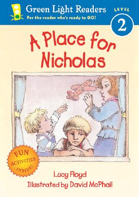 A Place for Nicholas By Floyd, Lucy/ McPhail, David (ILT)